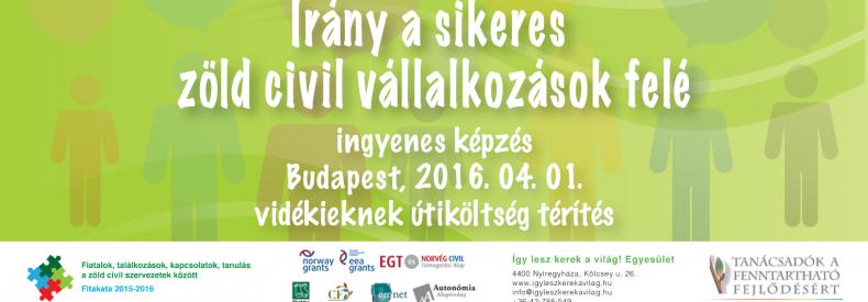 Irány a sikeres zöld civil, társadalmi, közösségi vállalkozások felé